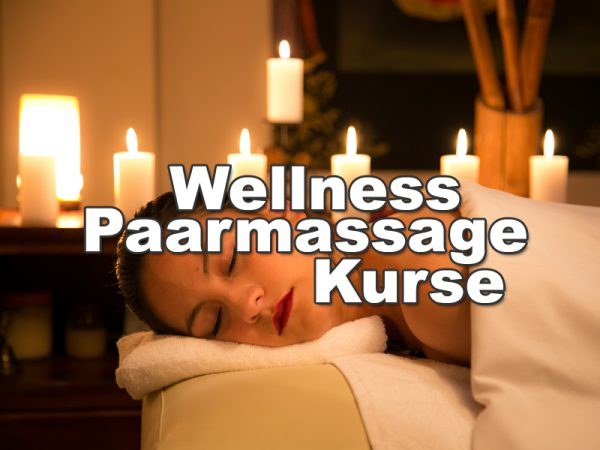 Wellness Paarmassage Kurse